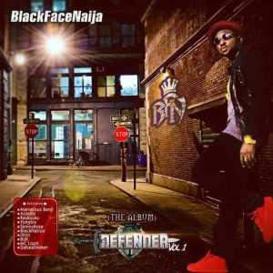 Blackface - Omo Toh Badt ft Yung6ix & illVen